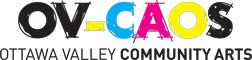 OV-CAOS Ottawa Valley Community Arts